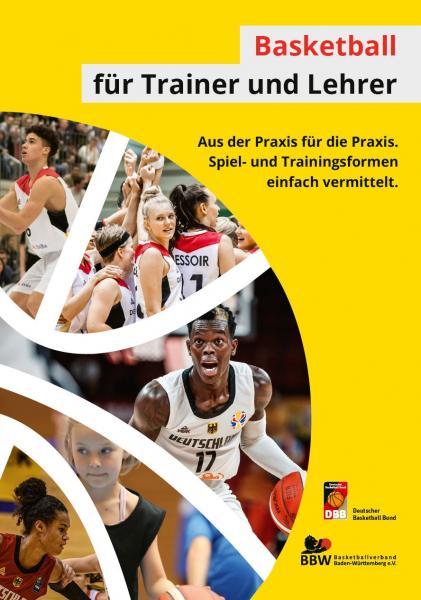 Basketball für Trainer und Lehrer-Neuauflage 2021